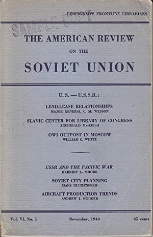 The American Review on the Soviet Union. Vol. VI, No. 1. November, 1944