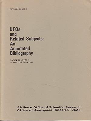 UFO's and Related Subjects: An Annotated Bibliography