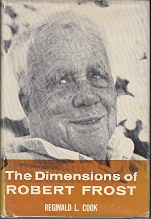 The Dimensions of Robert Frost [SIGNED, 1st Edition]