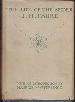 The Works of J. H. Fabre - The Life of a Spider