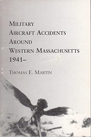 Military Aircraft Accidents Around Western Massachusetts 1941 - [SCARCE]