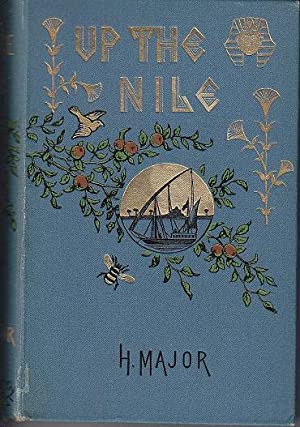 Up The Nile. A Book For Boys and Girls