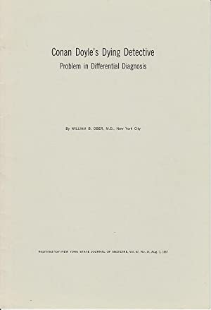 Conan Doyle's Dying Detective - Problem in Differential Diagnosis