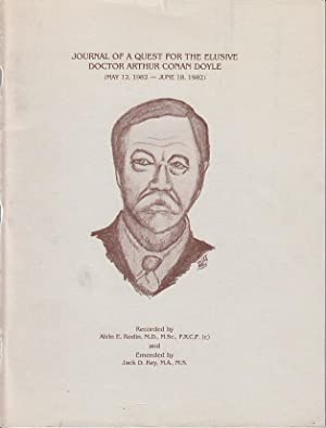 Journal of a Quest for the Elusive Doctor Arthur Conan Doyle (May 12, 1982 - June 18, 1982] LIMIT...