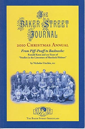 The Baker Street Journal. 2010 Christmas Annual. From Piff-Pouff to Backnecke: Ronald Knox and 10...