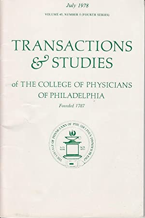 Transactions & Studies of The College of Physicians of Philadelphia, Volume 45 (Fourth Series), N...