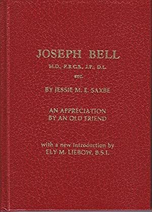 Joseph Bell. An Appreciation By An Old Friend