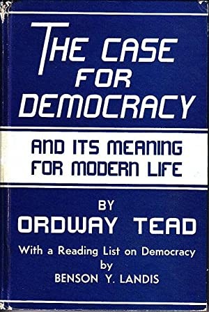 The Case For Democracy and Its Meaning for Modern Life [SIGNED, WITH LETTER]