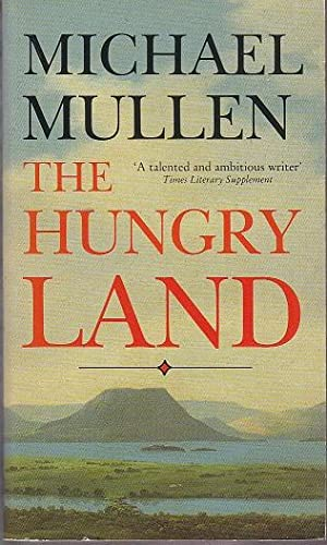 The Hungry Land [SIGNED]