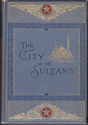 Constantinople, The City of the Sultans