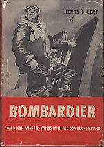 Bombardier - Tom Dixon Wins His Wings With the Bomber Command