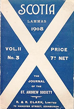 Scotia Lammas 1908, Vol. II, No. 3 - The Journal of the St. Andrew Society