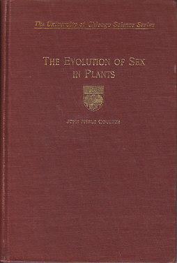 Evolution of Sex in Plants: Coulter, John Merle