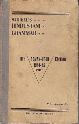 Saihgal's Hindustani Grammar: Saihgal, M. C.