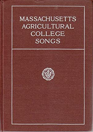 Massachusetts Agricultural College Songs