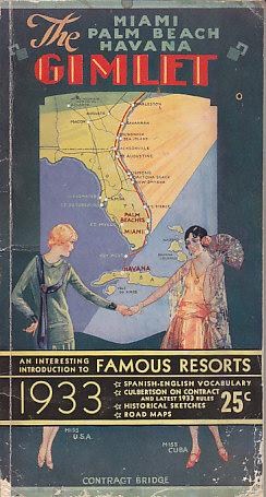 The Miami, Palm Beach, Havana Gimlet - An Interesting Introduction to Famous Resorts: Unknown