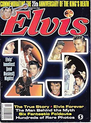 ELVIS Commemorating the 25th Anniversary of the King's Death [WITH POSTERS]