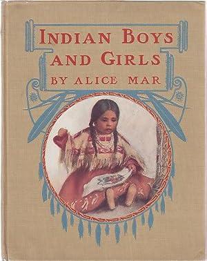 Indian Boys and Girls: Haines, Alice Calhoun