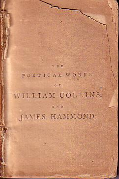 Poetical Works of William Collins and James Hammond: Collins, William & Hammond, James