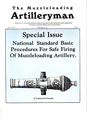 The Muzzleloading Artilleryman - Dedicated to the Advancement of Safety and Skill in the Exhibiti...