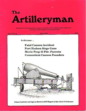 The Artilleryman - Dedicated to the Advancement of Safety and Skill in the Exhibition and Competi...