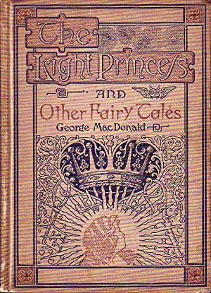 The Light Princess and Other Fairy Tales: MacDonald, George