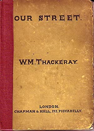 Our Street: Thackeray, William Makepeace