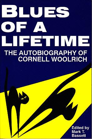 Blues of a Lifetime - The Autobiography of Cornell Woolrich