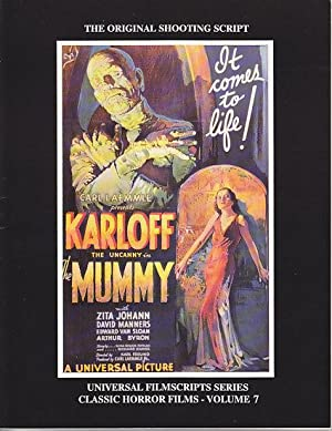 MagicImage Filmbooks Presents The Mummy [The Original Shooting Script]