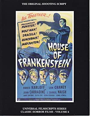 MagicImage Filmbooks Presents The House of Frankenstein [The Original 1944 Shooting Script]: Riley,...