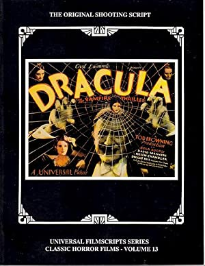 MagicImage Filmbooks Presents Dracula [The Original 1931 Shooting Script]