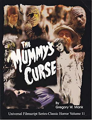 MagicImage Filmbooks Presents The Mummy's Curse [The Original Shooting Script]
