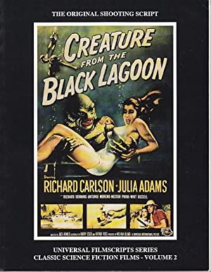 MagicImage Filmbooks Presents Creature From the Black Lagoon [The Original Shooting Script]