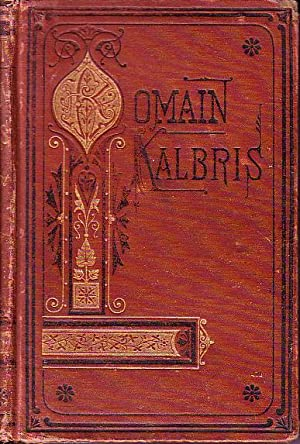 Romain Kalbris His Adventures By Sea and: Malot, Hector [translated