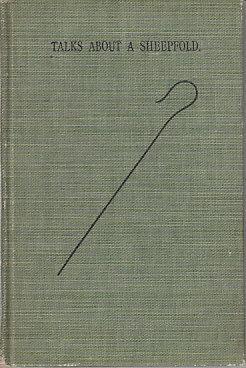 Talks About a Sheepfold 1724-1896: Merrell, Julia