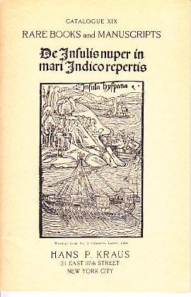 Catalogue XIX Rare Books and Manuscripts: Kraus, Hans P.