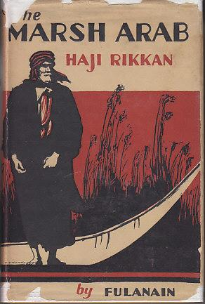 The Marsh Arab Haji Rikkan