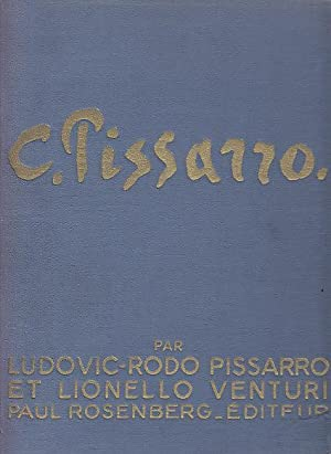 Camille Pissarro, Son Art - Son Oeuvre, 2 Volumes: Pissarro, Ludovic Rodo / Venturi, Lionello