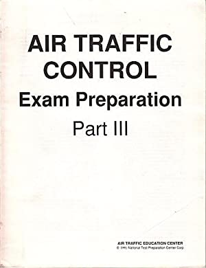 Air Traffic Control Exam Preparation Part III