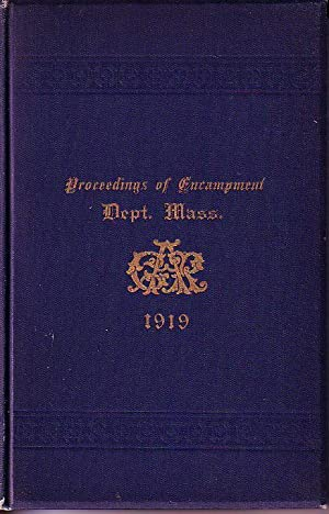 Journal of the Fifty-third Annual Encampment Department of Massachusetts Grand Army of the Republic...