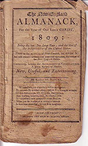 The New England Almanack, For the Year of Our Lord Christ, 1809: Being the 1st After Leap Year; and...