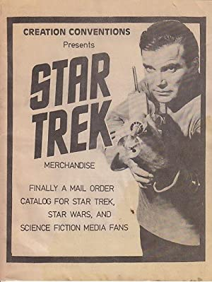 Creation Conventions Presents Star Trek Merchandise - Mail Order Catalog for Star Trek, Star Wars...