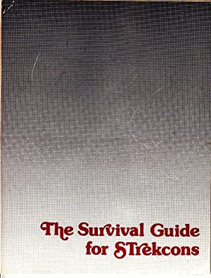 The Survival Guide For STrekcons [Star Trek Conventions]