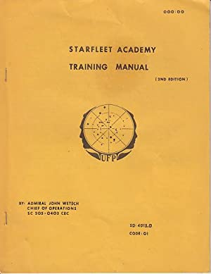 Starfleet Academy Training Manuel (Second Edition)