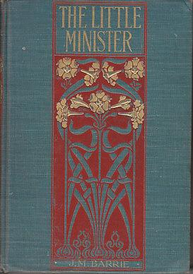 The Little Minister - Berkeley Library: Barrie, J.M.