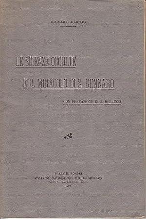 Le Scienze Occulte E Il Miracolo Di. S. Gennaro: Alfano, G. B. / Amitrano, A. / Belluci, A. / ...