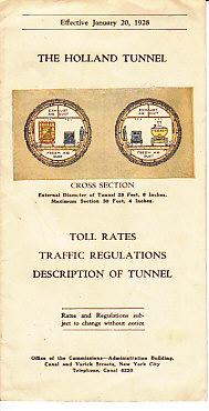 BROCHURE FOR THE HOLLAND TUNNEL, Containing Toll Rates, Traffic Regulations and Description of the ...