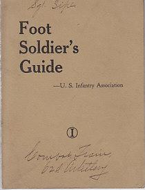 Foot Soldier's Guide. U.S. Infantry Association. Display of Equipment, Company Inspection, The...