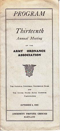 PROGRAM - Thirteenth Annual Meeting of the Army Ordnance Association - Aberdeen Proving Ground, M...