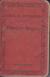 Guides Polyglottes - Manuel De La Conversation Et Du Style Epistolaire / Francais-Anglais: ...